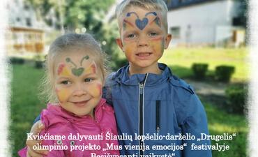 """Kviečiame dalyvauti Šiaulių lopšelio-darželio """"Drugelis"""" vykdomo olimpinio projekto """"Mus vienija emocijos""""  festivalyje """"Besišypsanti vaikystė"""""""